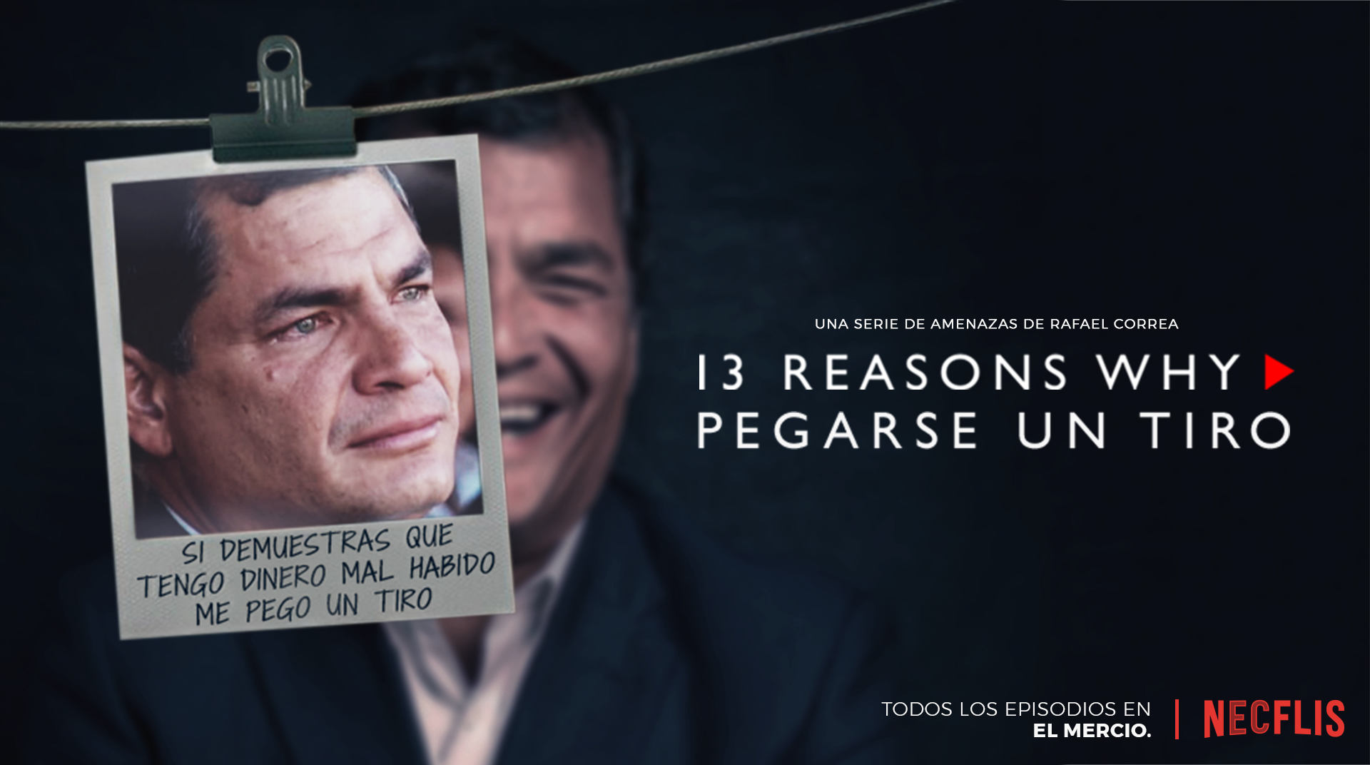 13 Reasons Why - Rafael Correa se pega un tiro